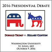 Presidential Debate 2016 #2 - Washington University, St. Louis, Mo - October 9, 2016 by Hillary Clinton