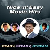 Nice 'N' Easy Movie Hits (Ready, Steady, Stream) von Various Artists