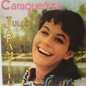 Caraqueñita by Julio Jaramillo