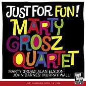 Just for Fun! (Live) by Marty Grosz