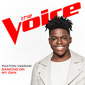 Dancing On My Own (The Voice Performance) von Paxton Ingram