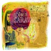 Les 50 ans de Saravah by Various Artists