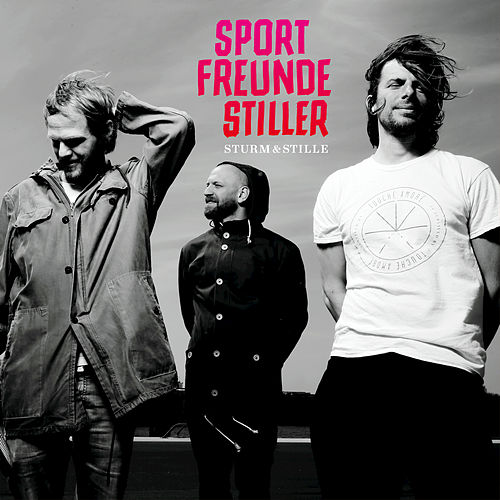 Sturm & Stille by Sportfreunde Stiller
