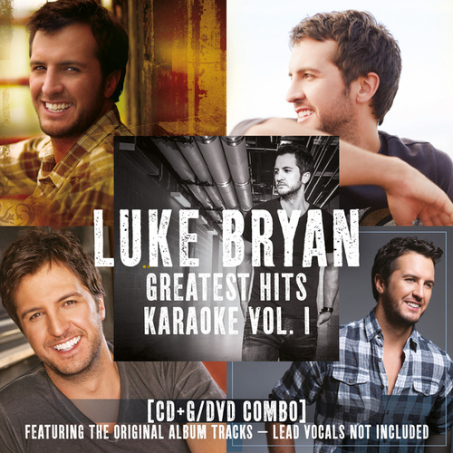 Greatest Hits Karaoke by Luke Bryan