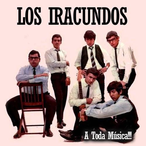 A Toda Música!!! by Los Iracundos