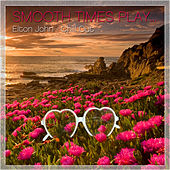 Elton John Chill Out by Smooth Times