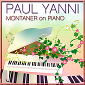 Montaner on Piano by Paul Yanni