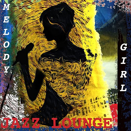 Jazz Lounge by Melody Girl