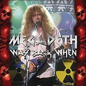 Way Back When by Megadeth