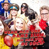 Wenn mer uns Pänz sinn, sin mer vun de Söck (Karneval 2017) by Various Artists