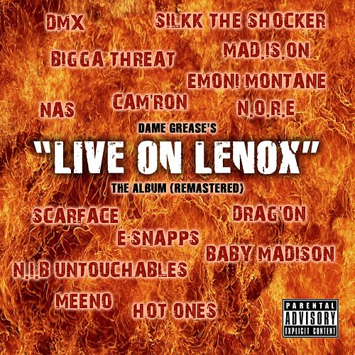 Live on Lenox (Remastered) by Dame Grease