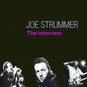 The Interviews by Joe Strummer