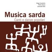 Musica Sarda. Canti e danze popolari (A cura di Diego Carpitella, Pietro Sassu, Leonardo Sole) by Various Artists