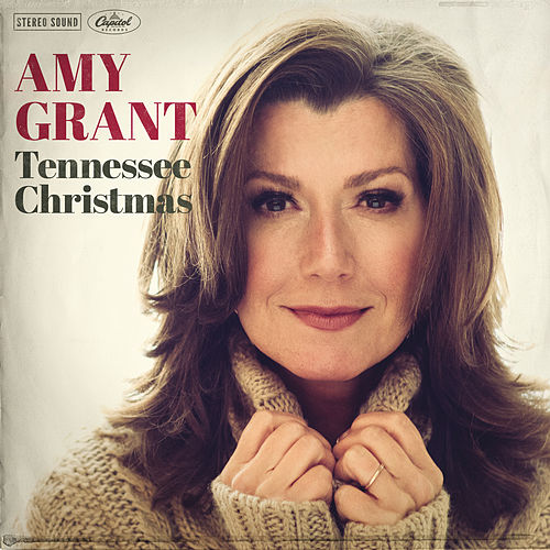 Tennessee Christmas von Amy Grant