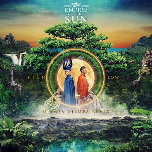 High And Low by Empire of the Sun