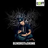 Blindheit & Skank by Skank