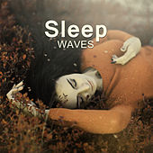 Sleep Waves – Peaceful Waves Sounds Soothe You to Sleep, Rain Music, Ocean Waves for Calm Down, Deep Relax & Good Night, Easily Fall Asleep by Sleep Sound Library