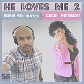 He Loves Me 2 by Steve