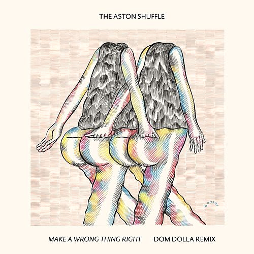 Make A Wrong Thing Right (Dom Dolla Remix) by Aston Shuffle