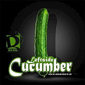 Cucumber by Leftside