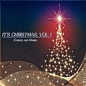 It's Christmas, Vol. 1 (Carols and Hymns) von Various Artists