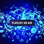 Playlist on Air by Andres Espinosa