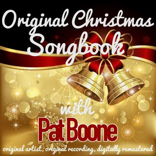 Original Christmas Songbook (Original Artist, Original Recordings, Digitally Remastered) von Pat Boone
