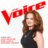 (You Make Me Feel Like) A Natural Woman by Kata Hay