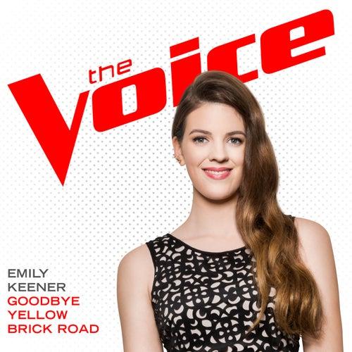 Goodbye Yellow Brick Road by Emily Keener