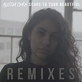 Scars To Your Beautiful by Alessia Cara