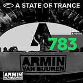 A State Of Trance Episode 783 by Various Artists