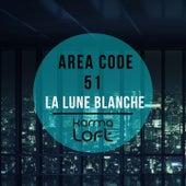 La Lune Blanche by Area Code 51