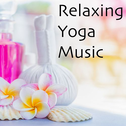Relaxing Yoga Music by Yoga Music