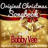 Original Christmas Songbook (Original Artist, Original Recordings, Digitally Remastered) von Bobby Vee