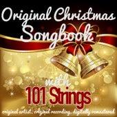 Original Christmas Songbook (Original Artist, Original Recordings, Digitally Remastered) von 101 Strings Orchestra
