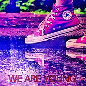 We Are Young by Joshua Lemon