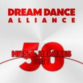 50 Hits & Remixes, Pt. 1 by Dream Dance Alliance