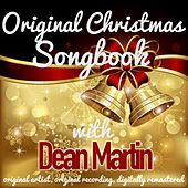 Original Christmas Songbook (Original Artist, Original Recordings, Digitally Remastered) von Dean Martin