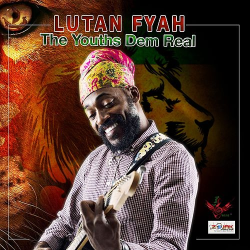 The Youths Dem Real - Single by Lutan Fyah