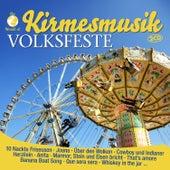 Kirmesmusik / Volksfeste von Various Artists