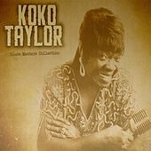 Blues Masters Collection, Koko Taylor by Koko Taylor