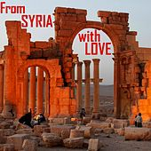 From Syria With Love by Various Artists