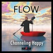 Flow: Channeling Happy by Warner