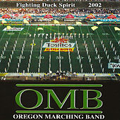 Fighting Duck Spirit 2002 by University of Oregon Marching Band