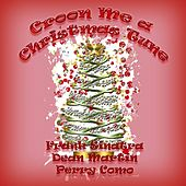 Croon Me a Christmas Tune by Various Artists