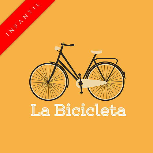 La Bicicleta (Infantil) by The Harmony Group