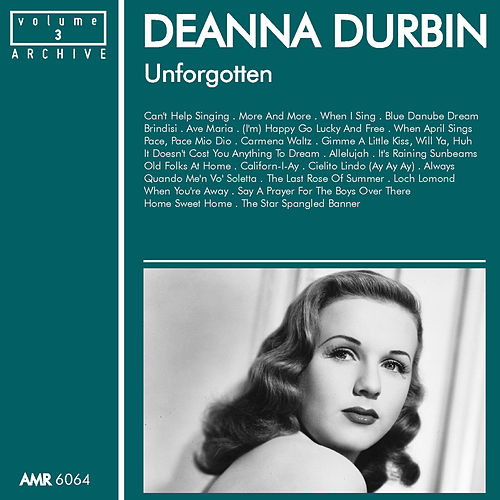 Unforgotten, Volume 3 by Deanna Durbin