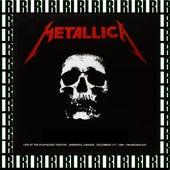 Playhouse Theatre, Winnipeg, Canada, December 13th, 1986 (Remastered, Live On Broadcasting) von Metallica