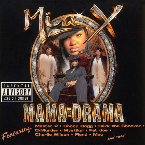Mama Drama von Mia X