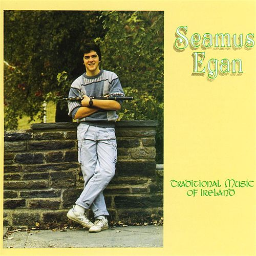 Traditional Music of Ireland by Seamus Egan